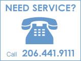 Need Service Call 206.441.9111